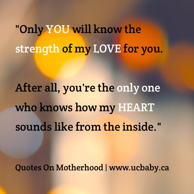 Quotes About Strength And Love Classy Thoughts On Motherhood The Strength Of My Love UC Baby