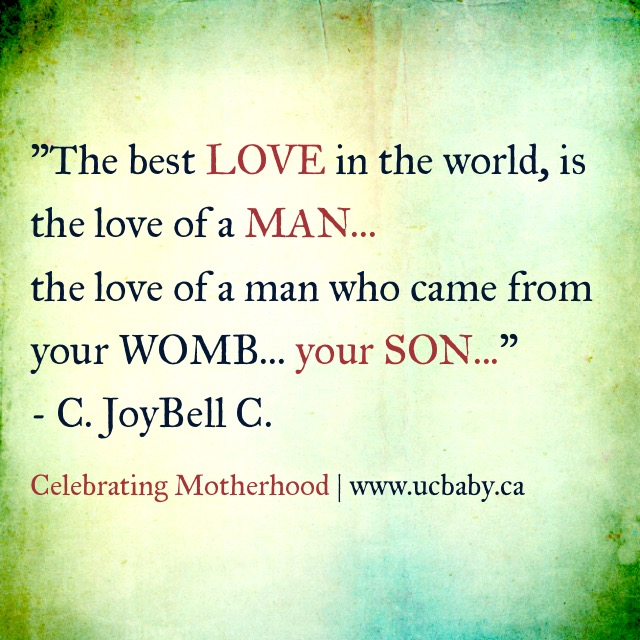 Celebrating Motherhood Quotes Love of a Man