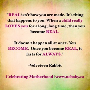 velveteen rabbit - motherhood quotes